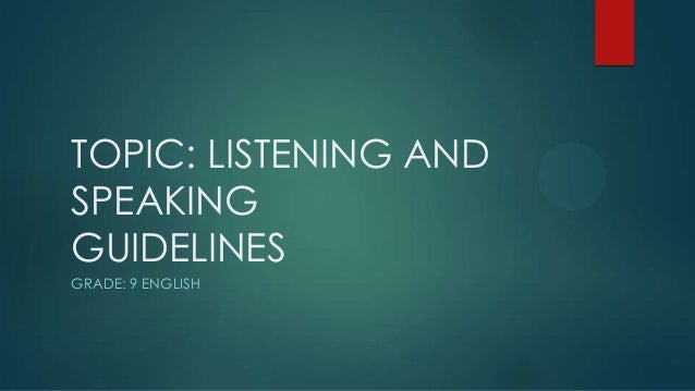 My presentation on Listening and Speaking in English