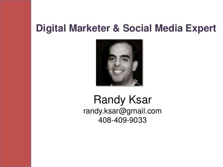 Randy Ksar - Digital Strategy & Social Media Expert