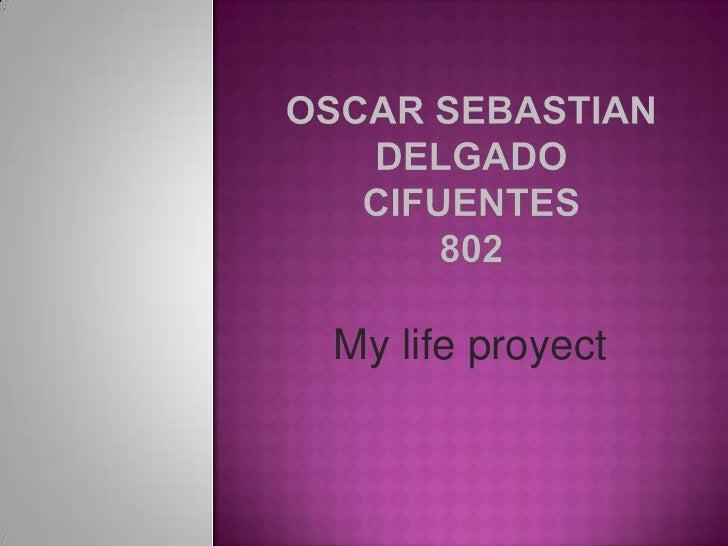 My projet life
