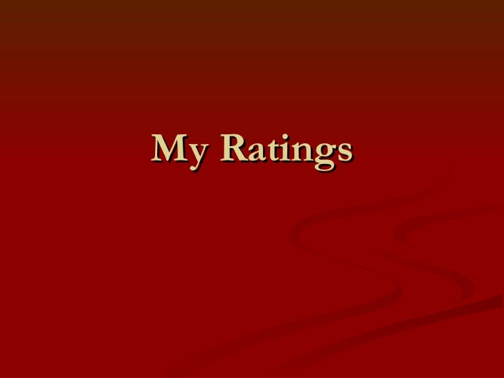 My Ratings