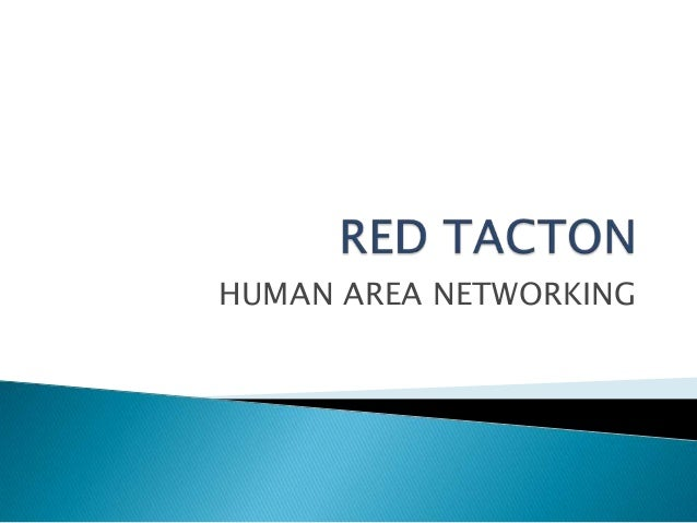 HUMAN AREA NETWORKING