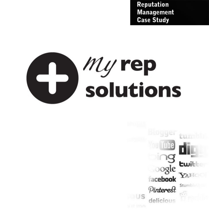 Online Reputation Management Case Study - My Rep Solutions