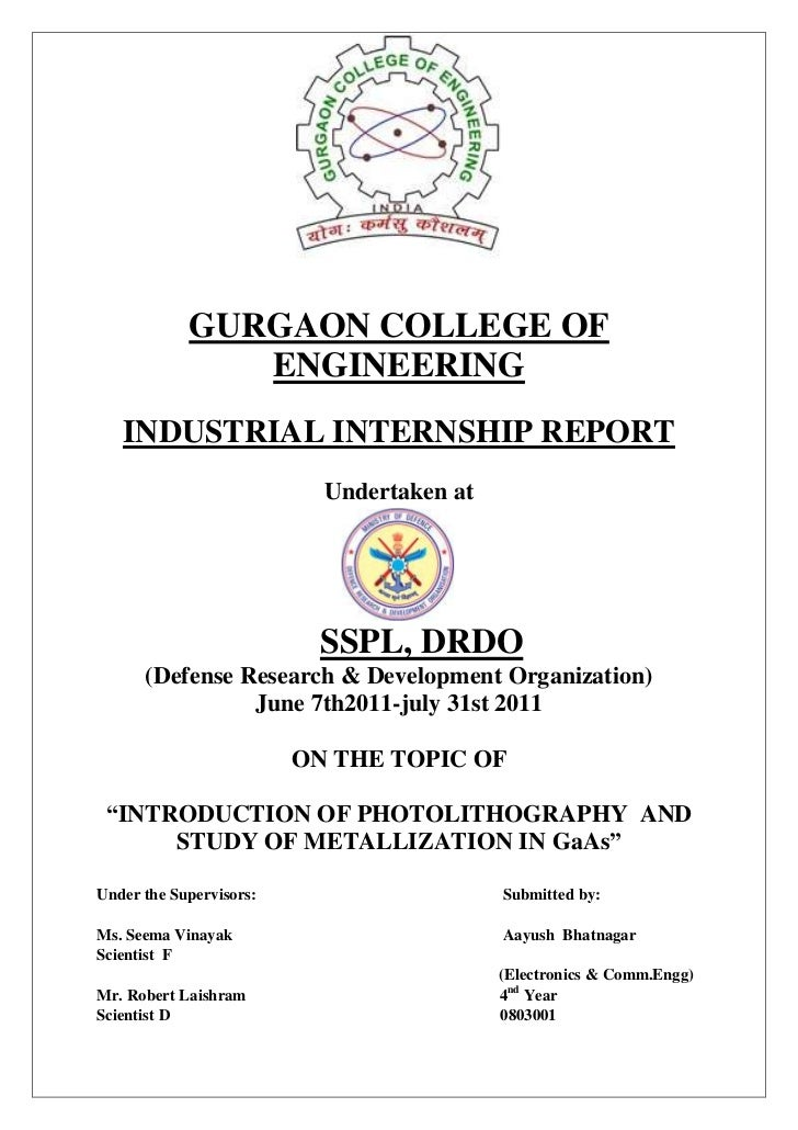 GURGAON COLLEGE OF               ENGINEERING   INDUSTRIAL INTERNSHIP REPORT                           Undertaken at       ...
