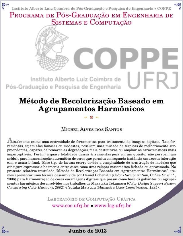 Instituto Alberto Luiz Coimbra de Pós-Graduação e Pesquisa de Engenharia • COPPE Programa de Pós-Graduação em Engenharia d...