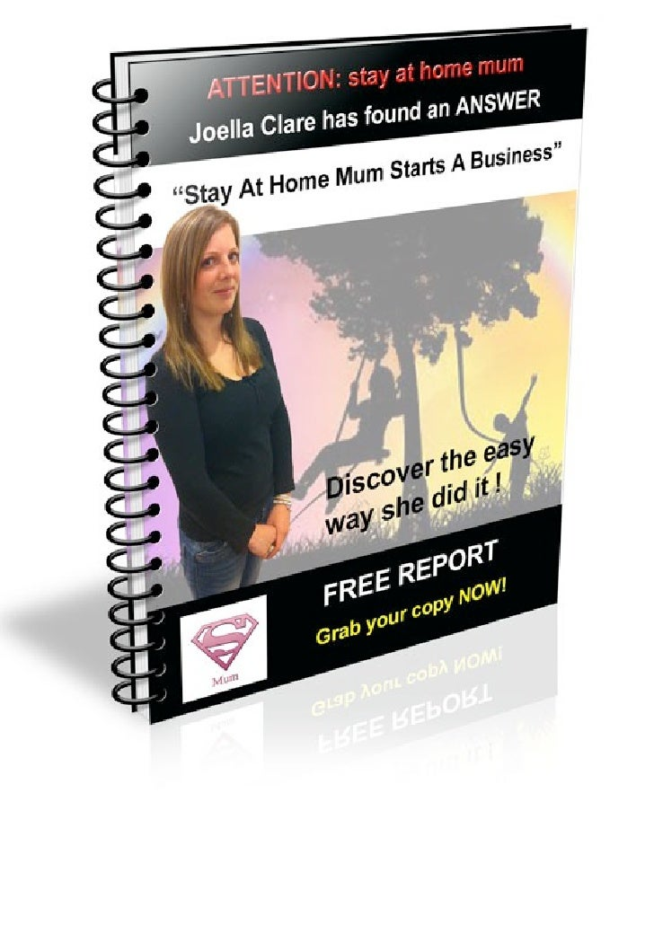 My report, stay at home mum starts a business