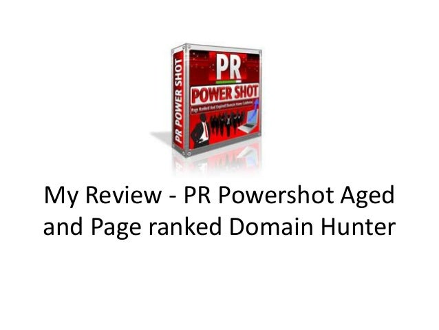 My Review - PR Powershot Agedand Page ranked Domain Hunter
