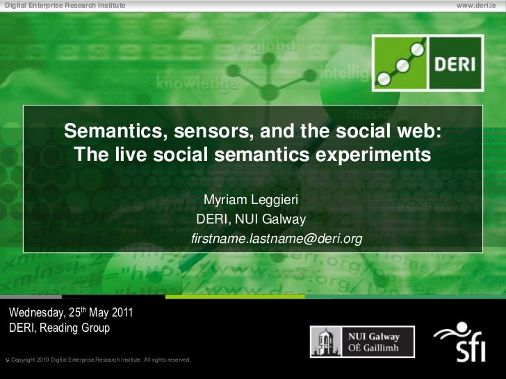 Semantics, Sensors and the Social Web