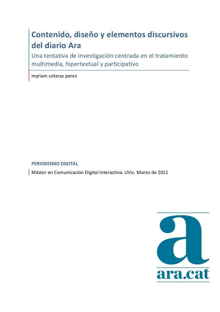 Contenido, diseño y elementos discursivos del diario Ara Una tentativa de investigación centrada...