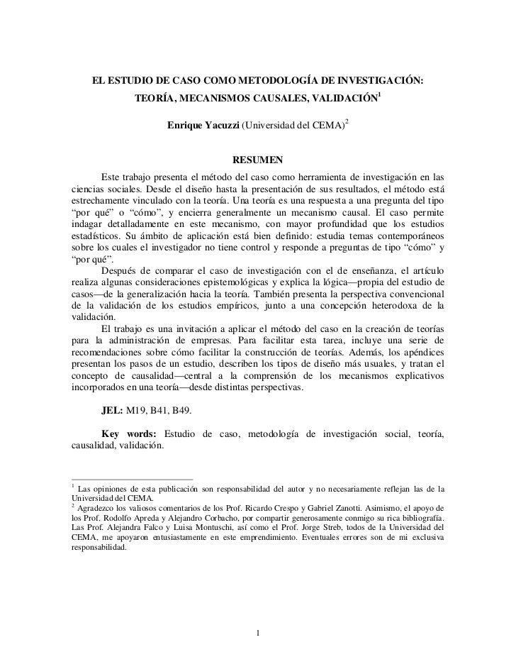 EL ESTUDIO DE CASO COMO METODOLOGÍA DE INVESTIGACIÓN:                 TEORÍA, MECANISMOS CAUSALES, VALIDACIÓN1            ...