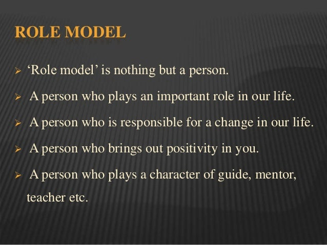 role model in your life essay