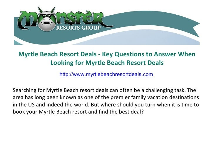 Myrtle Beach Resort Deals - Key Questions to Answer When Looking for Myrtle Beach Resort Deals Searching for Myrtle Beach ...