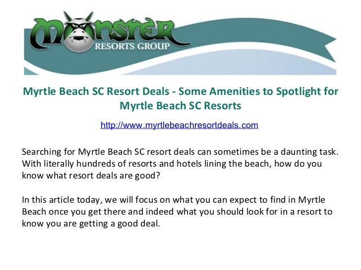 Myrtle Beach SC Resort Deals - Some Amenities to Spotlight for Myrtle Beach SC Resorts