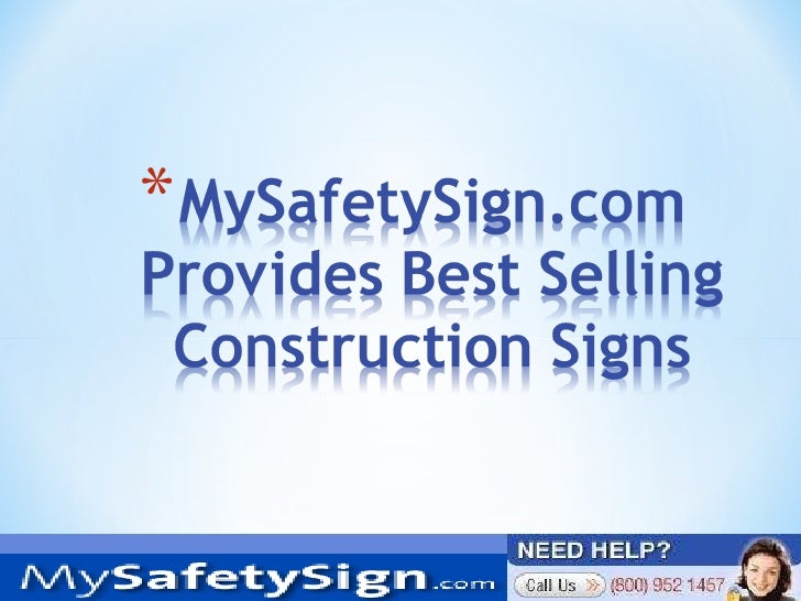 My safetysign.com Provides Best Selling Construction Signs