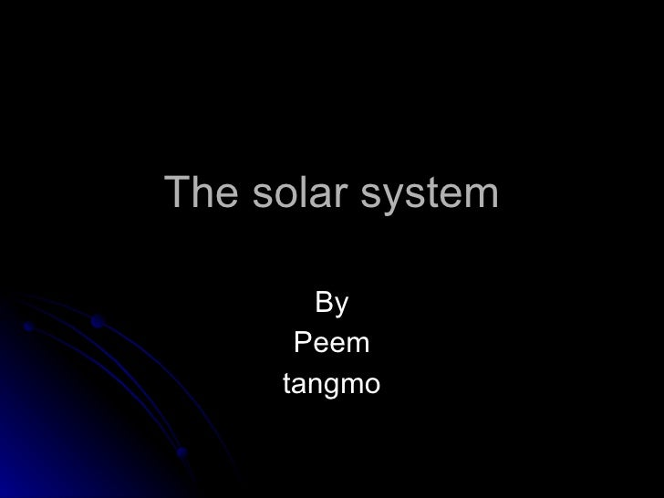 The solar system By Peem tangmo