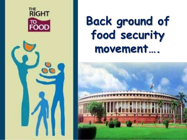 national food security bill 2013 Abstract in september 2013, the parliament of india passed the national food  security act (nfsa) that made 'right to food' a legal entitlement.