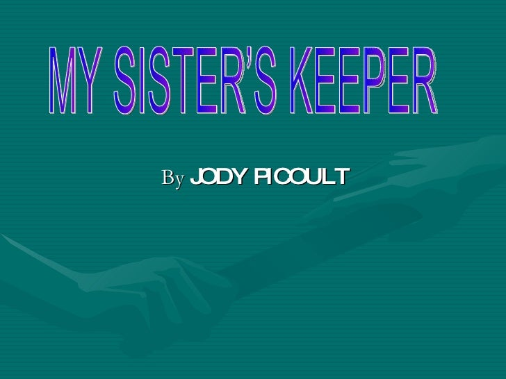 My Sister´S Keeper
