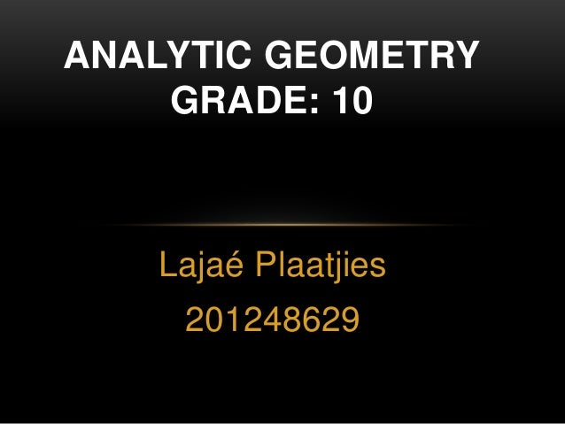 Analytical geometry Grade 10