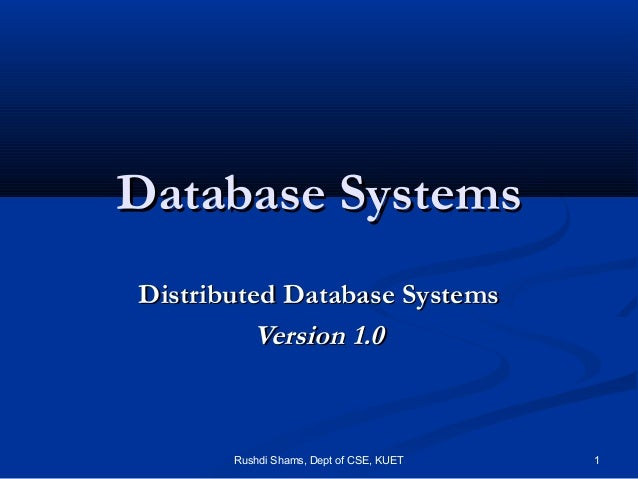 My slide  distributed database management systems