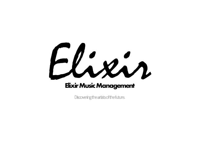 About Elixir. Who we are… We are a starting up non-profit music promotional company, focusing on managing and promoting pr...