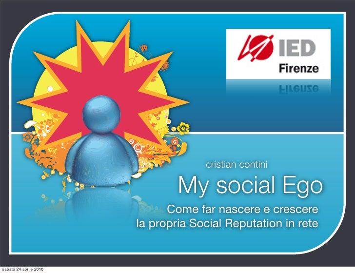 My Social Ego