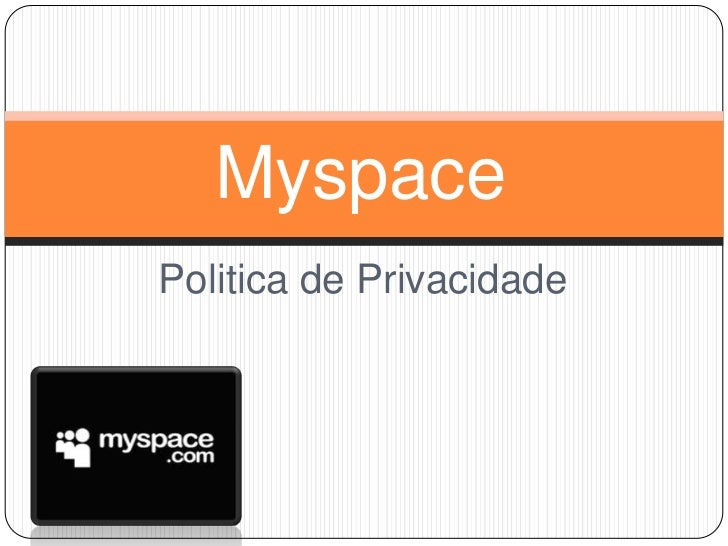 Myspace   politica de privacidade