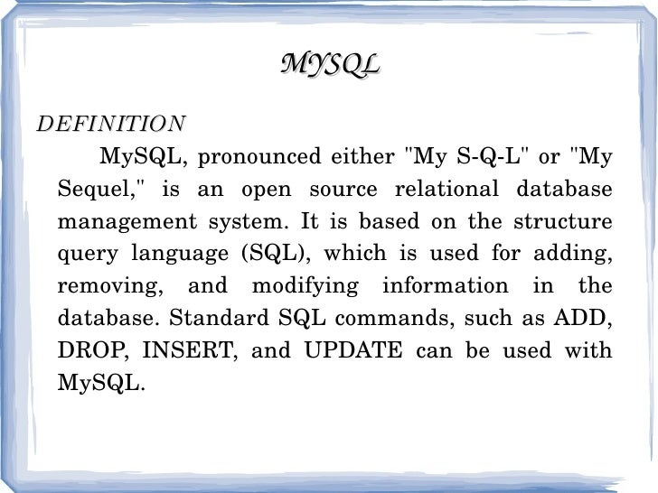 "MYSQL DEFINITION   MySQL, pronounced either ""My S-Q-L"" or ""My Sequel,"" is an open source relational da..."
