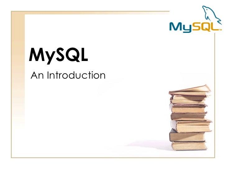 MySQLAn Introduction