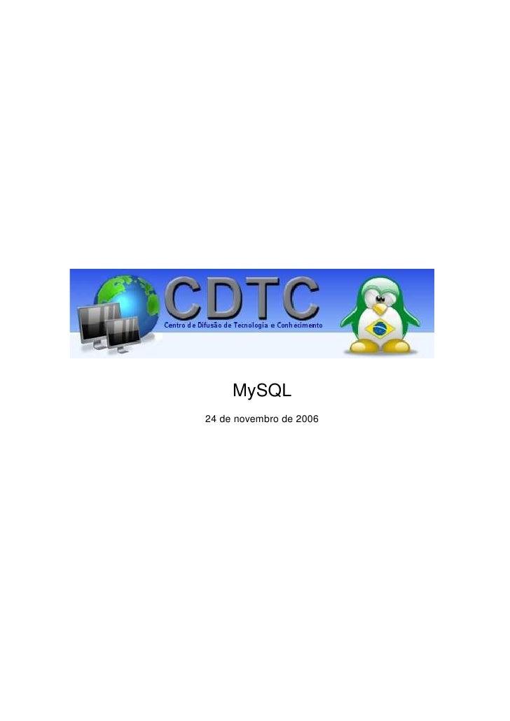 MySQL 24 de novembro de 2006