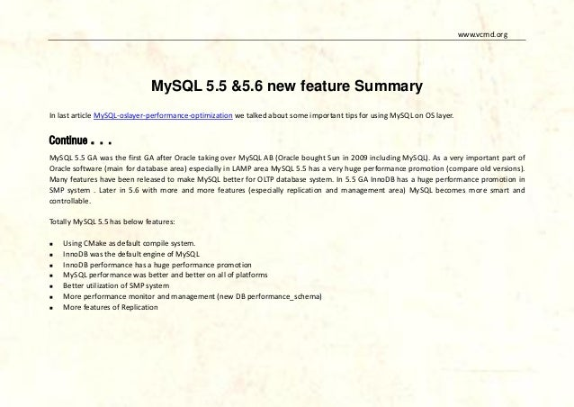 www.vcmd.org  MySQL 5.5 &5.6 new feature Summary In last article MySQL-oslayer-performance-optimization we talked about so...