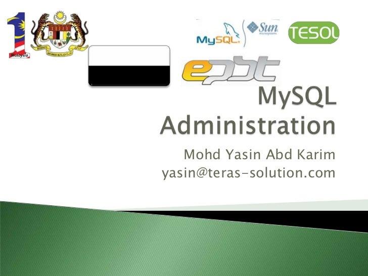 My sql administration