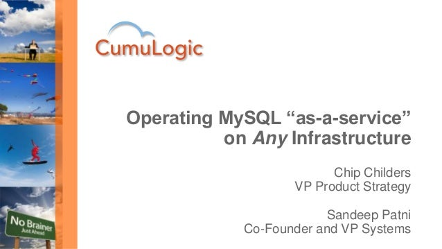 """Chip Childers VP Product Strategy Sandeep Patni Co-Founder and VP Systems Operating MySQL """"as-a-service"""" on Any Infrastruc..."""