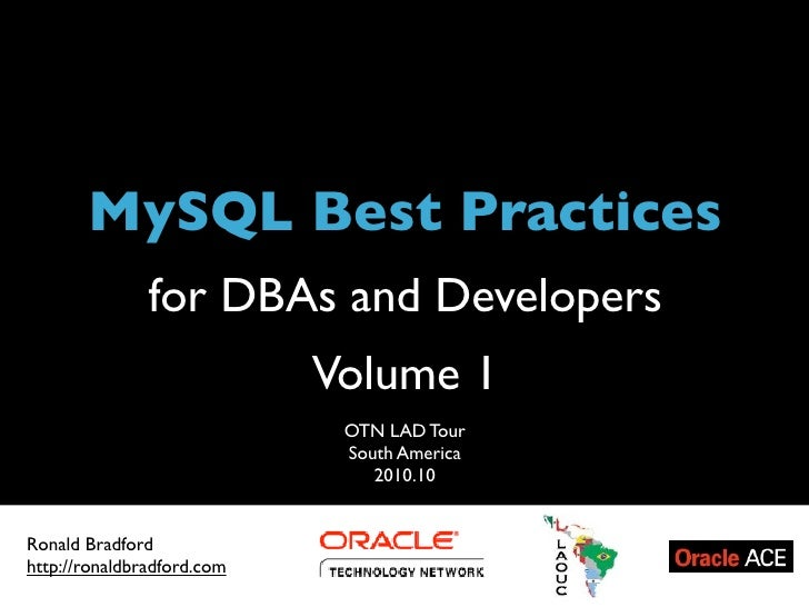 Title            MySQL Best Practices                 for DBAs and Developers                                           Vo...