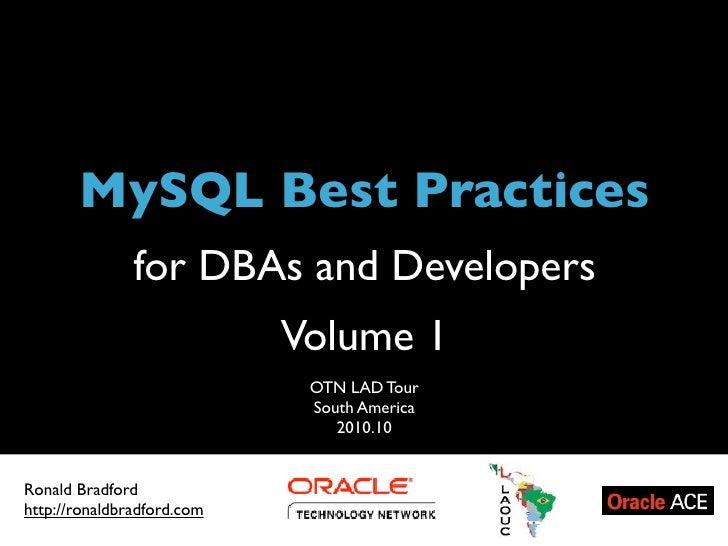 MySQL Best Practices - OTN LAD Tour