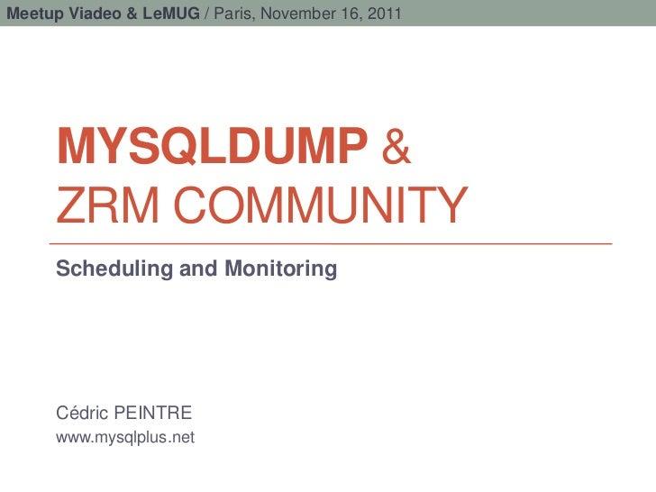 MYSQLDUMP & ZRM COMMUNITY (EN)