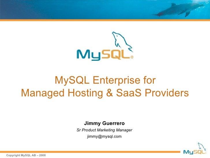 My sql enterprise for managed hosting & saas providers