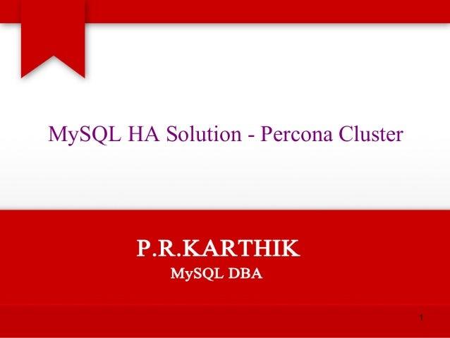MySQL HA Percona cluster @ MySQL meetup Mumbai
