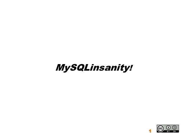 MySQLinsanity