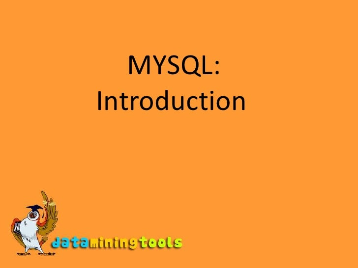 MySql:Introduction