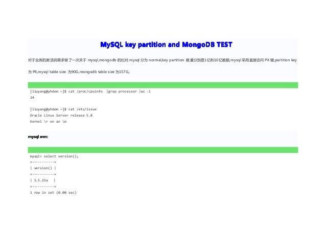 MySQL key partition and MongoDB TEST对于业务的激活码需求做了一次关于 mysql,mongodb 的比对.mysql 分为 normal,key partition 数量分别是1亿和10亿数据,mysql 采...