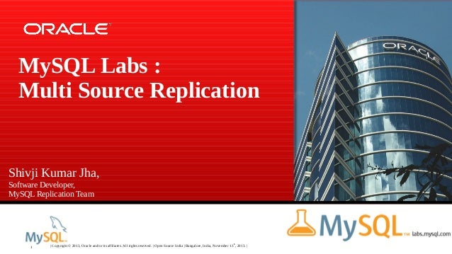 Open source India - MySQL Labs: Multi-Source Replication