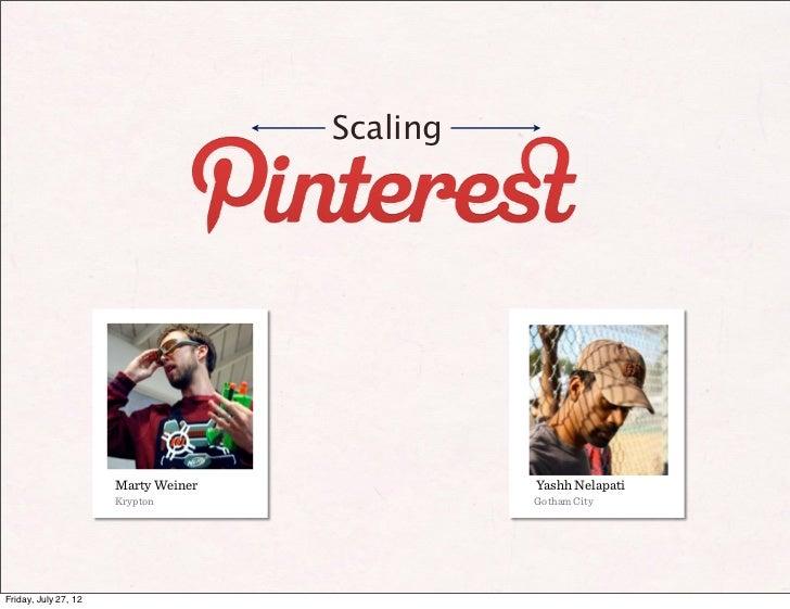 MySQL Meetup July_2012-scaling_pinterest