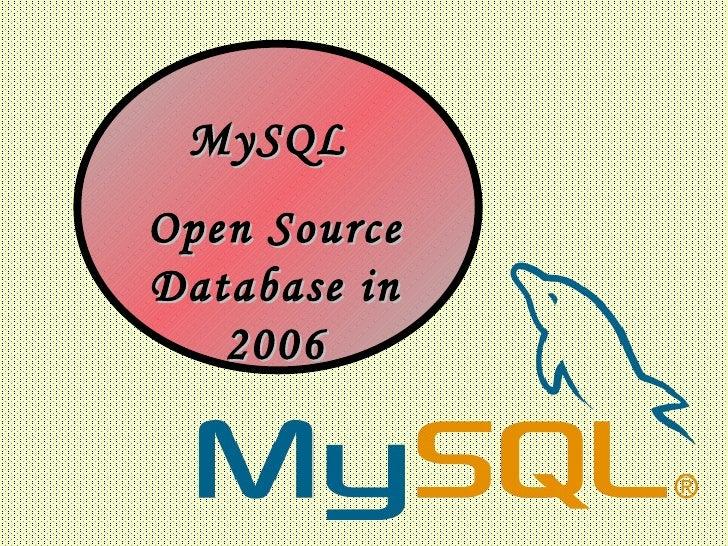 MySQL  Open Source Database in 2006