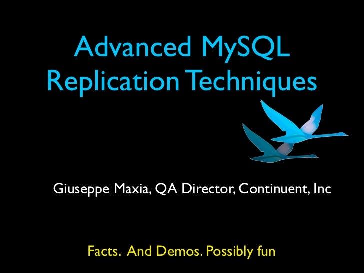 My sql replication advanced techniques presentation