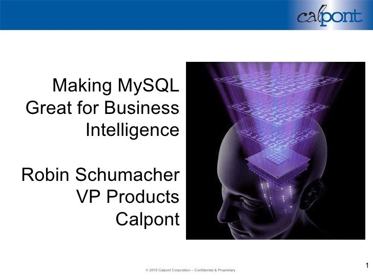 Making MySQL Great For Business Intelligence