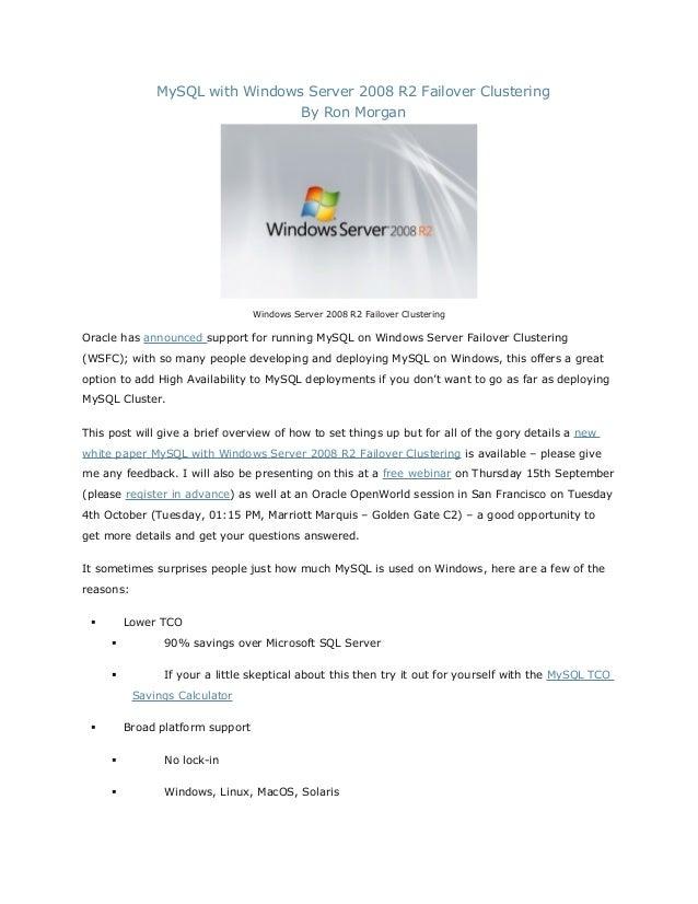 MySQL with Windows Server 2008 R2 Failover Clustering By Ron Morgan  Windows Server 2008 R2 Failover Clustering  Oracle ha...