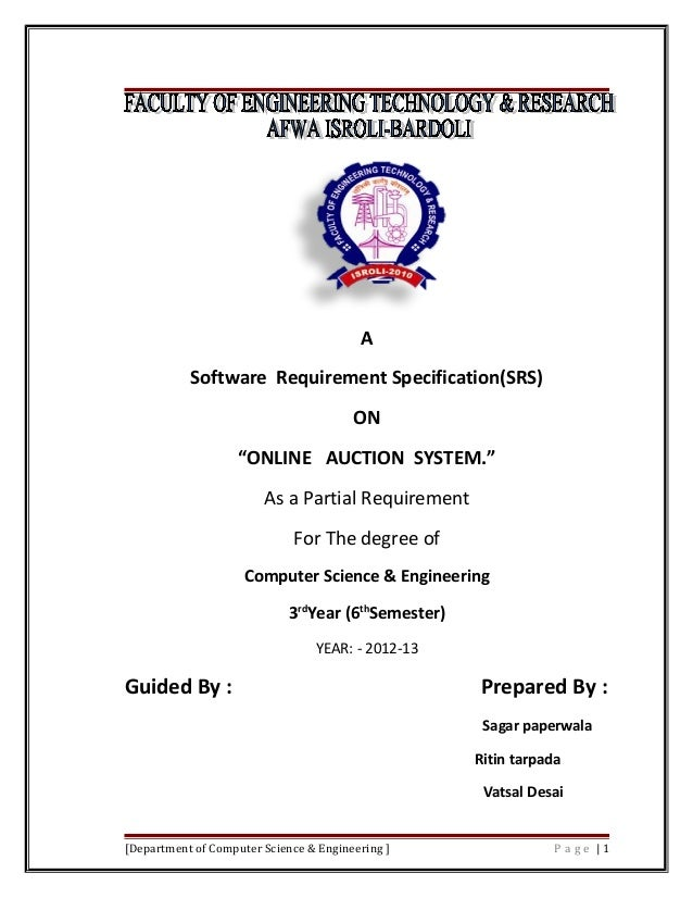 """A Software Requirement Specification(SRS) ON """"ONLINE AUCTION SYSTEM."""" As a Partial Requirement For The degree of Computer ..."""