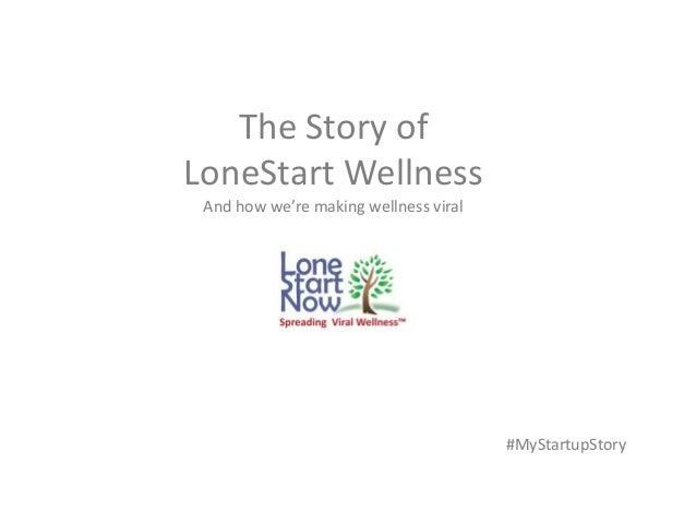 #MyStartupStory The Story of LoneStart Wellness