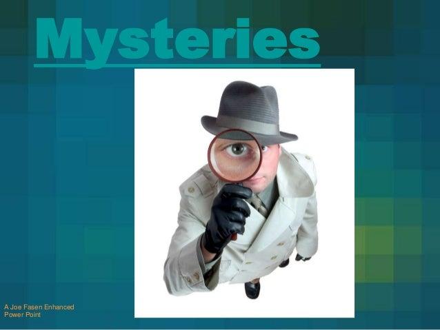 Mysteries  A Joe Fasen Enhanced Power Point