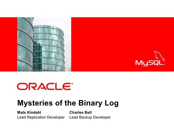 Mysteries of the binary log