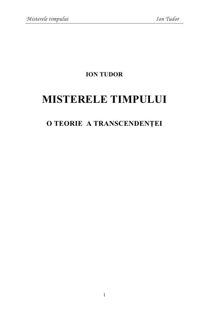 Mysteries Of Time   A Theory Of Transcendence  By Ion C. Tudor 1